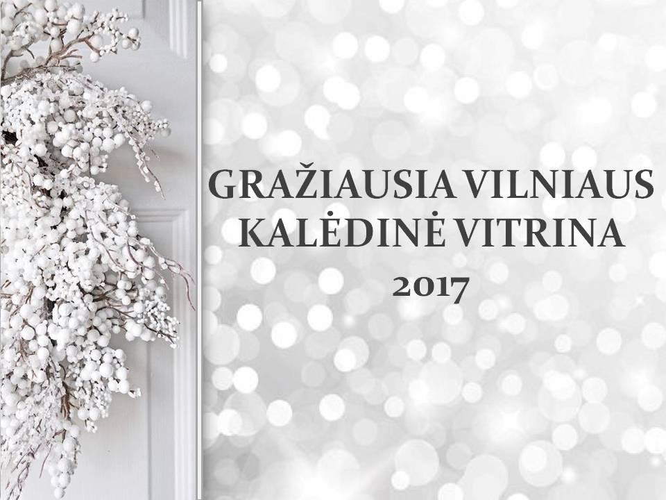 kvietimas_prezentacija_graziausios-kaledos-sostineje-2017-vitrinos-konkursas_galutine_constantia